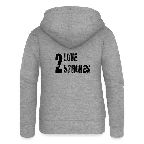 Love 2 Strokes - Felpa con zip premium da donna