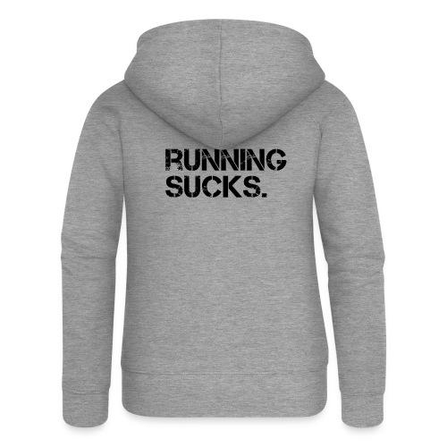 Running Sucks - Frauen Premium Kapuzenjacke