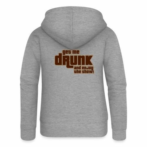 drunk - Felpa con zip premium da donna