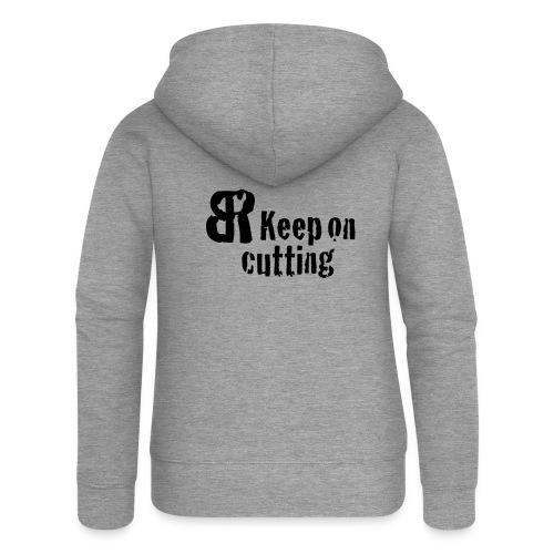 keep on cutting 1 - Frauen Premium Kapuzenjacke