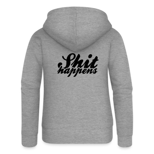 Shit Happens and Politics - Women's Premium Hooded Jacket