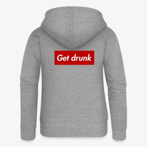 Get drunk - Frauen Premium Kapuzenjacke