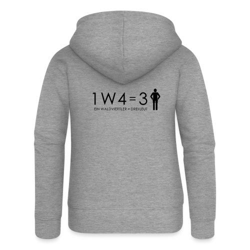 1W4 3L = Ein Waldviertler ist drei Leute - Frauen Premium Kapuzenjacke