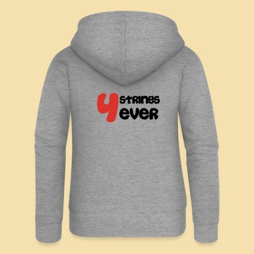 4 Strings 4 ever - Frauen Premium Kapuzenjacke