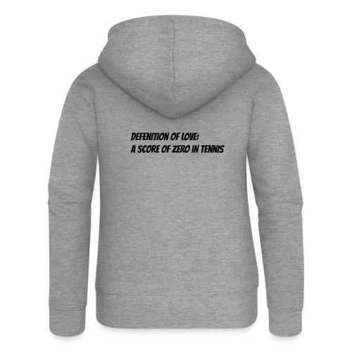 Tennis Love sweater women - Vrouwenjack met capuchon Premium
