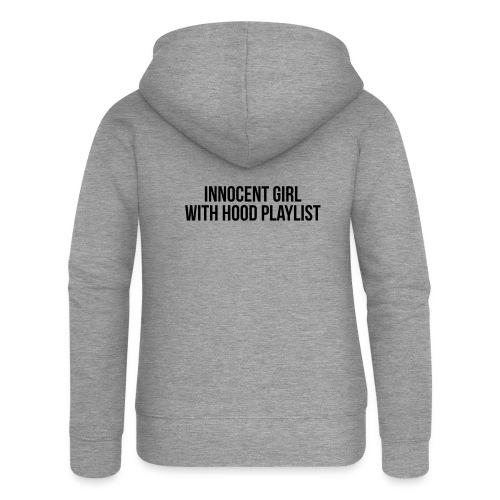 Innocent girl with hood playlist - Women's Premium Hooded Jacket