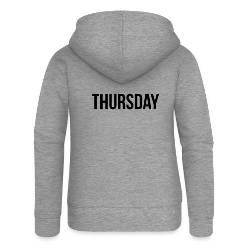 Thursday - Women's Premium Hooded Jacket