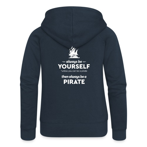 Be a pirate! (light version) - Women's Premium Hooded Jacket
