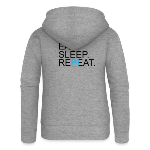 Eat Sleep Repeat PI Mathe Hell - Frauen Premium Kapuzenjacke