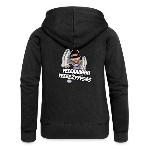 Yeah Yeezys! - Frauen Premium Kapuzenjacke
