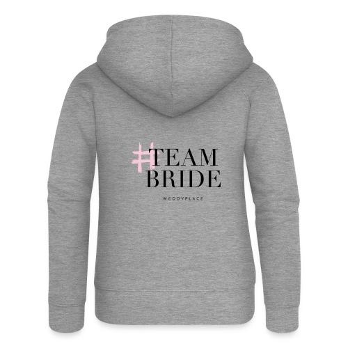 Team Bride - Frauen Premium Kapuzenjacke