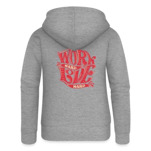 Work hard love hard - Frauen Premium Kapuzenjacke