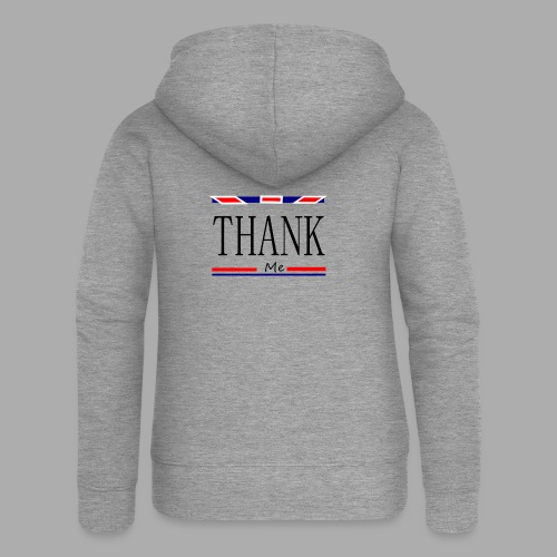 THANK ME - Trend Eddition - Women's Premium Hooded Jacket