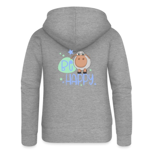 Be happy sheep - Happy sheep - lucky sheep - Women's Premium Hooded Jacket