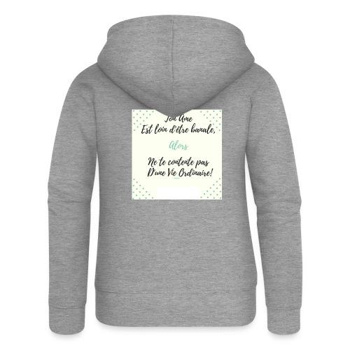 Pas banale!! - Veste à capuche Premium Femme