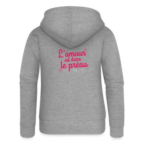 L'amour est dans le préau (lettrage rose et blanc) - Veste à capuche Premium Femme