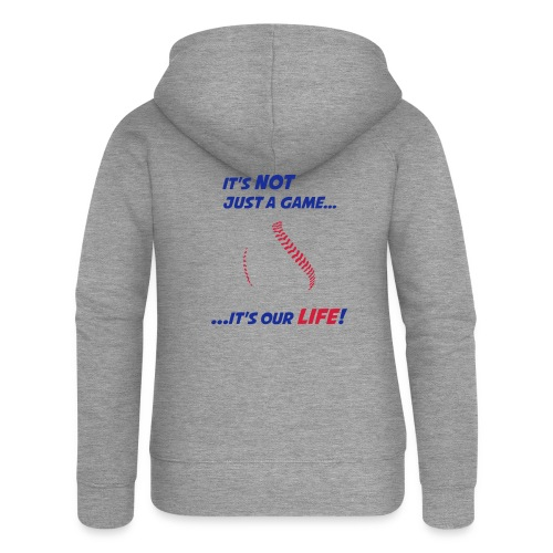 Baseball is our life - Women's Premium Hooded Jacket