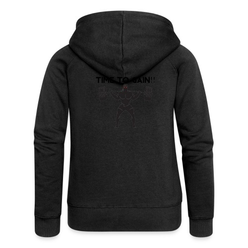 TIME TO GAIN! by @onlybodygains - Women's Premium Hooded Jacket