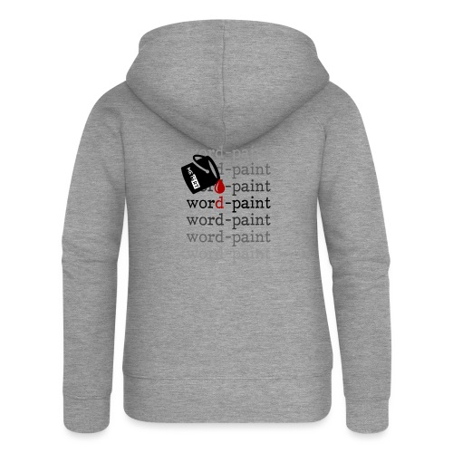 Word - paint - Felpa con zip premium da donna