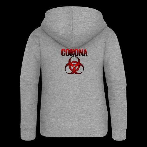 Corona Virus CORONA Pandemie - Frauen Premium Kapuzenjacke