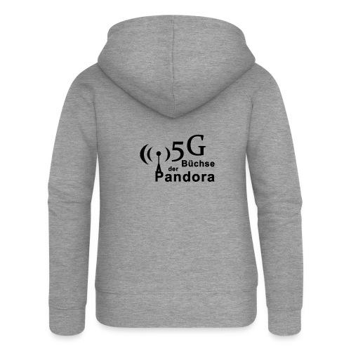 5G Büchse der Pandora - Frauen Premium Kapuzenjacke