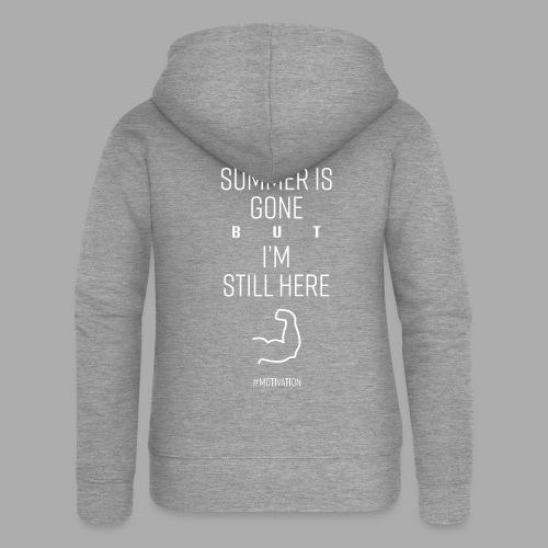 SUMMER IS GONE but I'M STILL HERE - Women's Premium Hooded Jacket