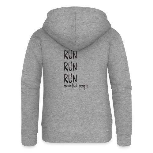 run from bad people - Women's Premium Hooded Jacket
