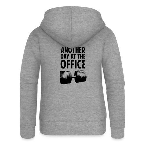 Another Day At The Office - Veste à capuche Premium Femme