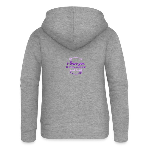 i lo ve you to the moon and back - Chaqueta con capucha premium mujer
