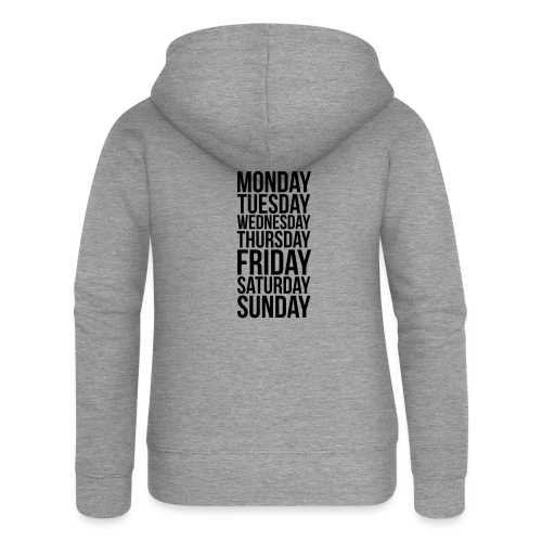 Days of the Week - Women's Premium Hooded Jacket