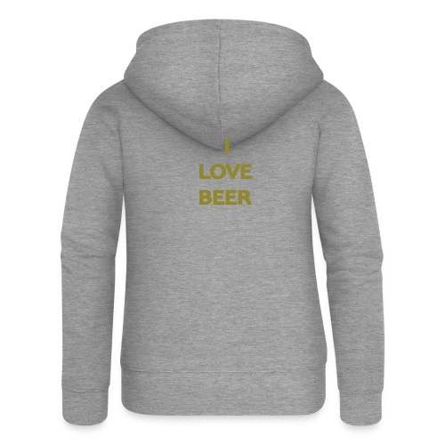 I LOVE BEER - Felpa con zip premium da donna