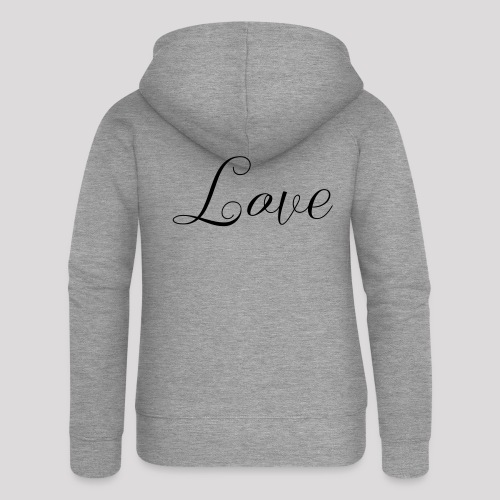Love - Schiftzug - Frauen Premium Kapuzenjacke