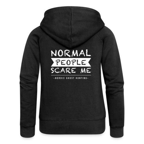 Normal people scare me - Premium luvjacka dam