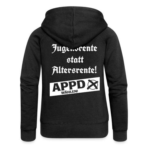 Jugendrentestatt Altersrente - APPD wählen! - Frauen Premium Kapuzenjacke