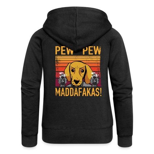 PEW PEW Maddafakas! Dackel Hund Vintage funny - Frauen Premium Kapuzenjacke