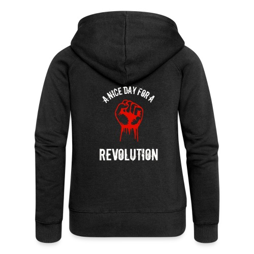 a nice day for a revolution - Women's Premium Hooded Jacket