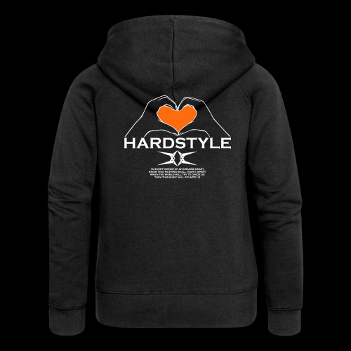 Hardstyle = My Style - Owner Of An Orange Heart - Vrouwenjack met capuchon Premium