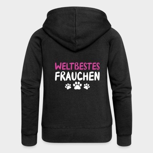 Weltbestes Frauchen Hundeliebe Hund - Frauen Premium Kapuzenjacke