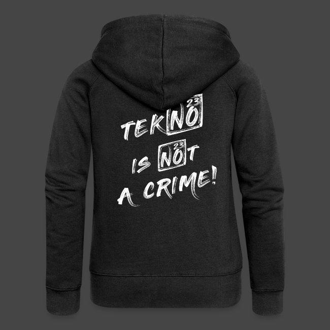 TEKNO NON È UN CRIMINE - TEKNO23