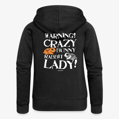 Crazy Bunny Lady 3 - Naisten Girlie svetaritakki premium