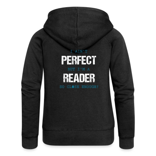 0053 readers are almost perfect! | Book | Read - Women's Premium Hooded Jacket