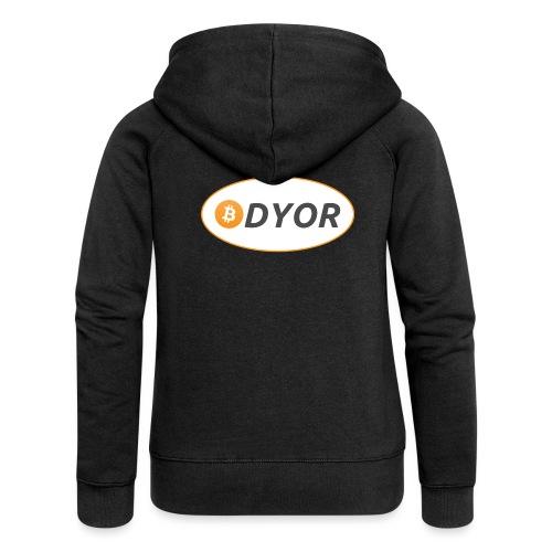 DYOR - option 2 - Women's Premium Hooded Jacket