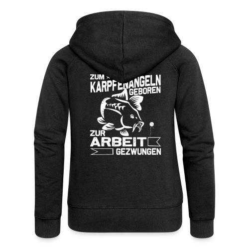Zum Karpfenangeln geboren, Karpfen Angler - Frauen Premium Kapuzenjacke