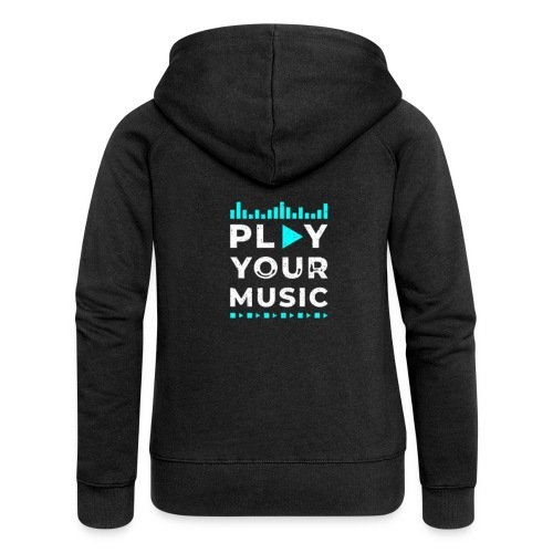 Play your music - Frauen Premium Kapuzenjacke