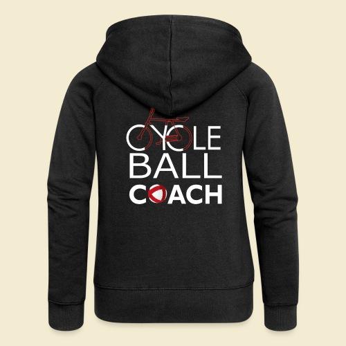 Radball | Cycle Ball Coach - Frauen Premium Kapuzenjacke