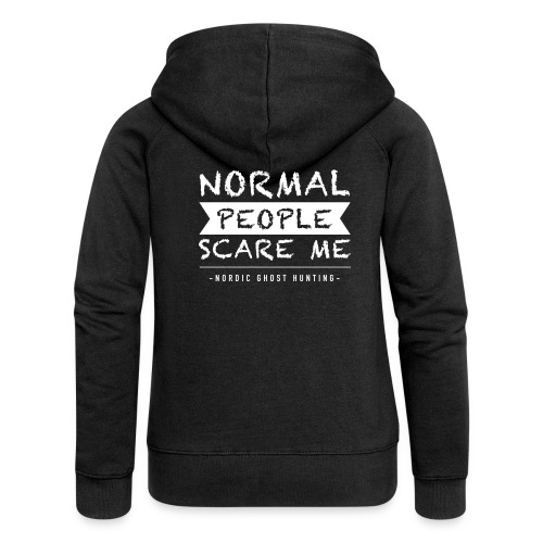 Normal people scare me - Premium luvjacka dam