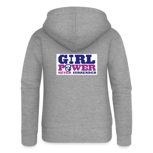 GIRL POWER NEVER surrender 01 - Chaqueta con capucha premium mujer