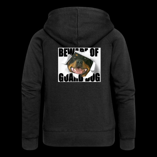 beware of guard dog - Women's Premium Hooded Jacket