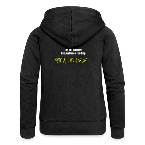 Got A Ukulele Grumpy - Women's Premium Hooded Jacket
