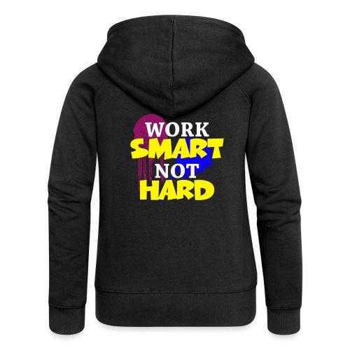 travailler intelligemment pas difficile - Veste à capuche Premium Femme